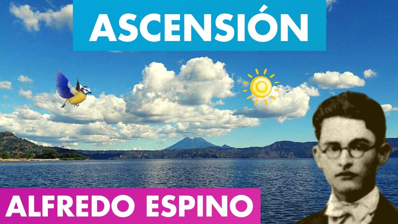 En este momento estás viendo ASCENSIÓN Poema Alfredo Espino 🐦🌊 | POEMA DOS ALAS de Alfredo Espino 💖 | Antología Valentina Zoe