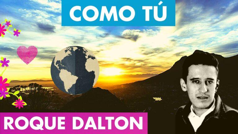 Lee más sobre el artículo COMO TÚ Poema Roque Dalton 🥰💌 | POEMAS CLANDESTINOS Roque Dalton sv | Antologia Valentina Zoe 🌻