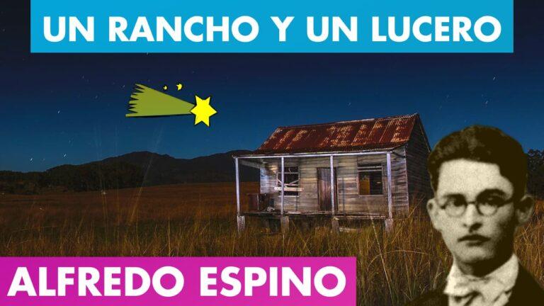 Lee más sobre el artículo UN RANCHO Y UN LUCERO Alfredo Espino 🏠🌠 | Antología Valentina Zoe 📜 | Poema Un Rancho y Un Lucero