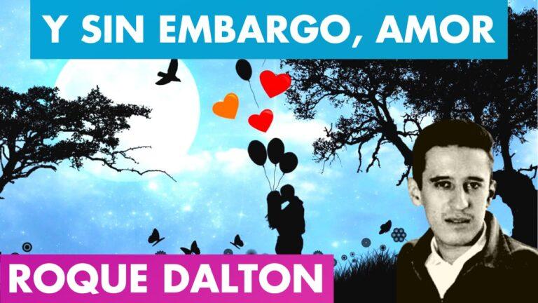Lee más sobre el artículo Y SIN EMBARGO, AMOR Roque Dalton 💖🌓 | Hace FRÍO sin ti, Pero se VIVE 🥰 Roque Dalton | Valentina