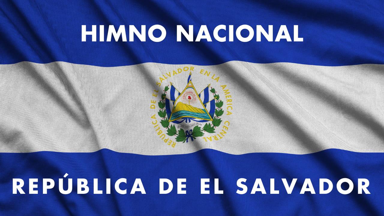 En este momento estás viendo HIMNO NACIONAL EL SALVADOR ★ Letra y Pista Oficial ★ sv | Himno Nacional República de El Salvador sv