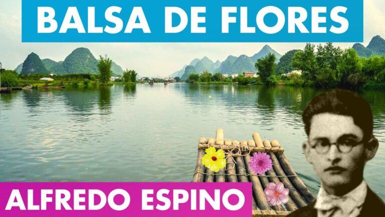 Lee más sobre el artículo BALSA DE FLORES ALFREDO ESPINO⛵🌻 | Poema Balsa de Flores de Alfredo Espino🌹🌺 | Valentina Zoe