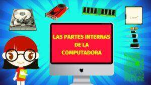Lee más sobre el artículo LAS PARTES INTERNAS DE LA COMPUTADORA 👩💻📀| La Computadora y sus Partes Internas 🖥