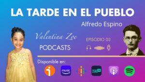 Lee más sobre el artículo LA TARDE EN EL PUEBLO ALFREDO ESPINO 🏡☀️ | La Tarde en El Pueblo Poema Completo Alfredo Espino Poeta