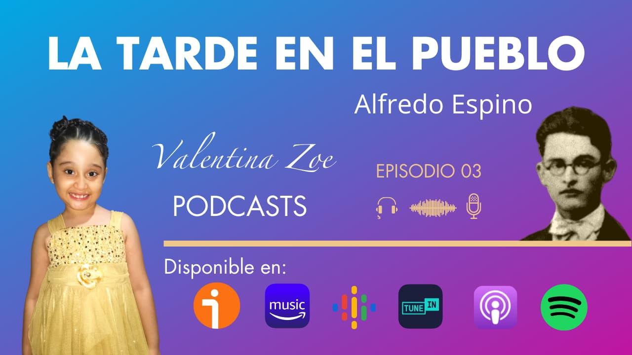 En este momento estás viendo LA TARDE EN EL PUEBLO ALFREDO ESPINO 🏡☀️   La Tarde en El Pueblo Poema Completo Alfredo Espino Poeta