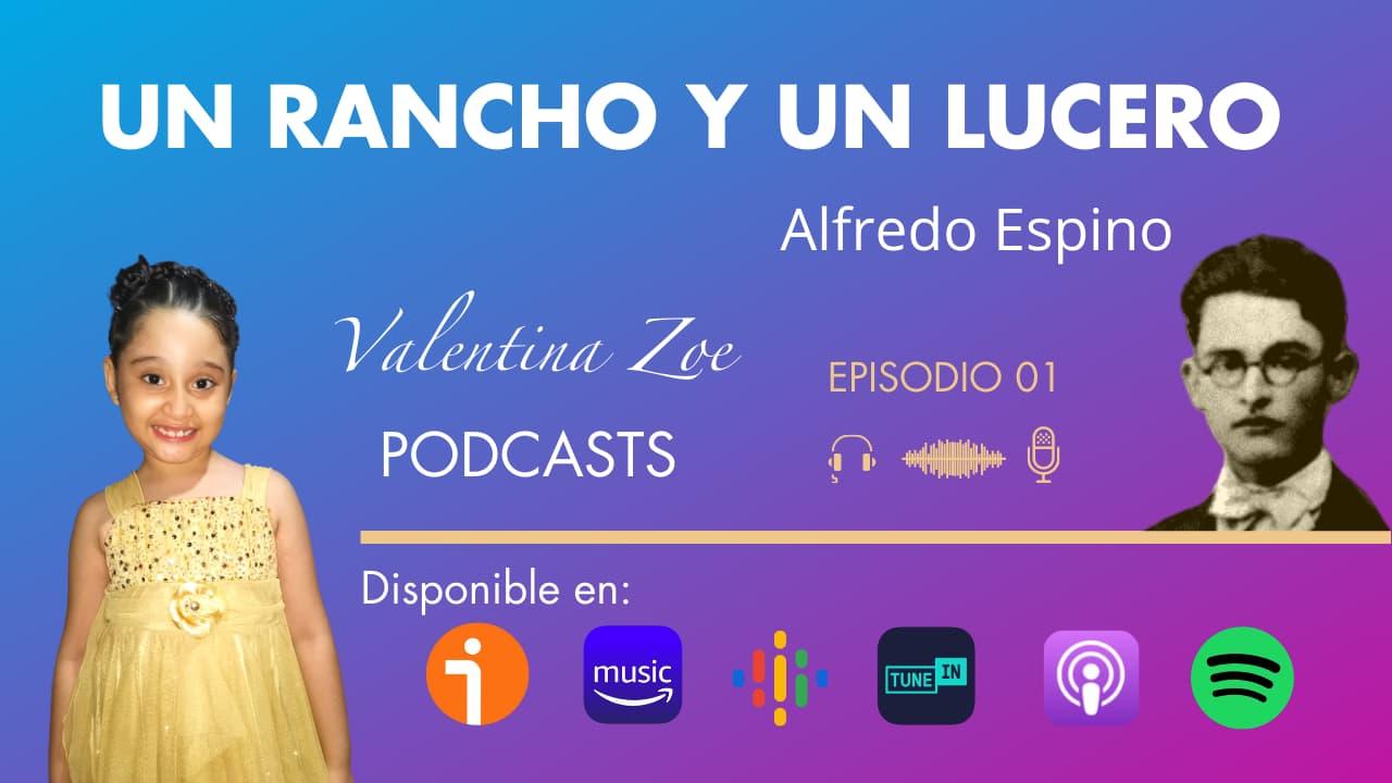 En este momento estás viendo UN RANCHO Y UN LUCERO POEMA DE ALFREDO ESPINO   Poema Un Rancho y Un Lucero   Valentina Zoe Podcast