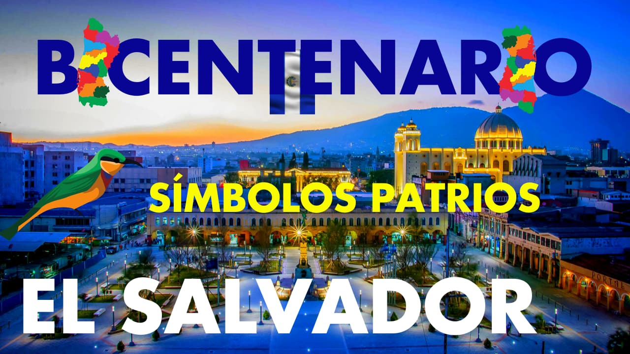 En este momento estás viendo SÍMBOLOS PATRIOS EL SALVADOR 🇸🇻 | AÑO DEL BICENTENARIO DE LA INDEPENDENCIA DE EL SALVADOR 2021 🎖️🥳